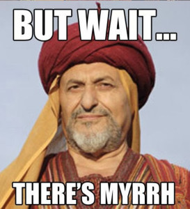 but-wait-theres-myrrh